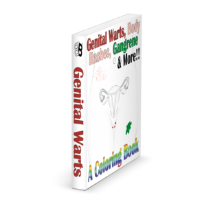A Coloring Book – Genital Warts, Body Rashes, Gangrene & More!