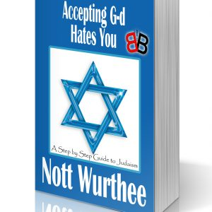 Accepting G-d Hates You