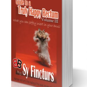 Guide to a Truly Happy Rectum