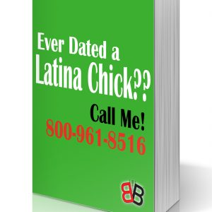 Ever Dated a Latina Chick?