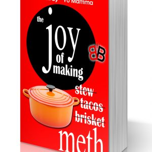 Joy of Making…Meth